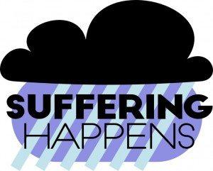 Suffering Happens